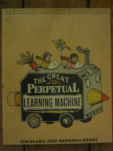 The Great Perpetual Learning Machine