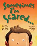img - for Sometimes I'm Scared by Jane Annunziata (2009-05-15) book / textbook / text book