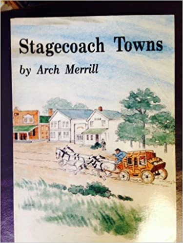 Stagecoach Towns