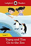Topsy and Tim: Go to the Zoo – Ladybird Readers Level 1