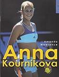 Anna Kournikova by Amanda Mawrence (2001-09-01)