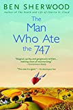 img - for The Man Who Ate the 747: A Novel book / textbook / text book