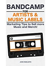 Bandcamp for Artists & Music Labels: Marketing Tips to Sell more Music and Merch!
