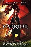 Download Warrior (Dragon Tamer Book 2) in PDF ePUB Free Online