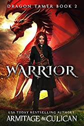 Warrior (Dragon Tamer Book 2)