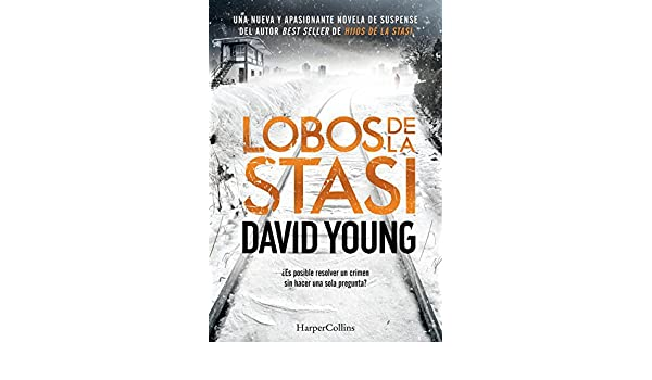 Lobos de la Stasi (Suspense / Thriller) (Spanish Edition) - Kindle edition by David Young. Literature & Fiction Kindle eBooks @ Amazon.com.