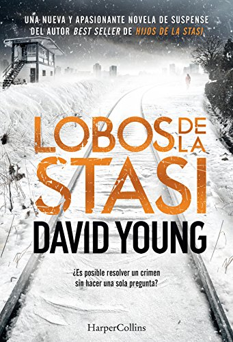 Lobos de la Stasi (Suspense / Thriller) (Spanish Edition) by [Young