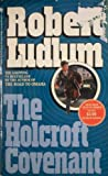 The Holcroft Covenant, Robert Ludlum, 0553199463