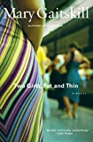 Two Girls, Fat and Thin, Mary Gaitskill, 0684843129