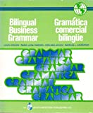 Bilingual Business Grammar, Louis Chacon and Maria L. Paredes, 0538226102