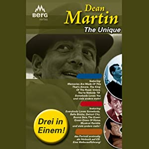 Dean Martin. The Unique Hörbuch