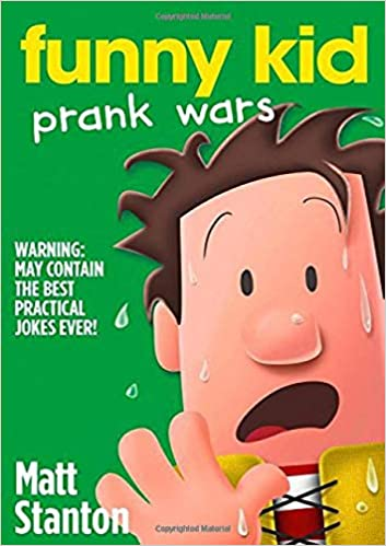 top 5 pranks (pranks and more pranks Book 1)