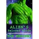 Alien's Beloved Bride: A Sci-Fi Alien Romance (Mail Order Human Book 5)