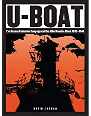 U-Boat: The German Submarine Campaign and the Allied Counter Attack 1939-1945