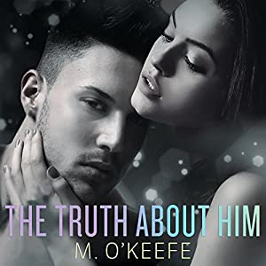The Truth About Him Audiobook