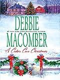 A Cedar Cove Christmas, Debbie Macomber, 159722801X