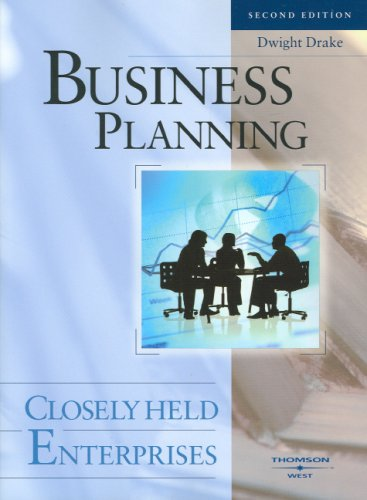 Business Planning:Closely Held Enterprises (American Casebooks)