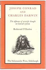 Joseph Conrad and Charles Darwin: The Influence of Scientific Thought on Conrad's Fiction Hardcover