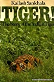 Tiger!, Khailash Sankhala, 0671225952