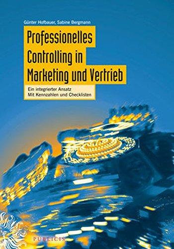 professionelles-controlling-in-marketing-und-vertrieb-ein-integrierter-ansatz-mit-kennzahlen-und-checklisten