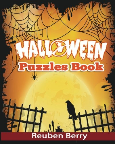Halloween Puzzles Book: Actress Word Searches, Cryptograms, Alphabet Soups, Dittos, Piece By Piece Puzzles All You Want to Challenge to Have a Happy Halloween and Keep Your Brain Young (Volume 1)
