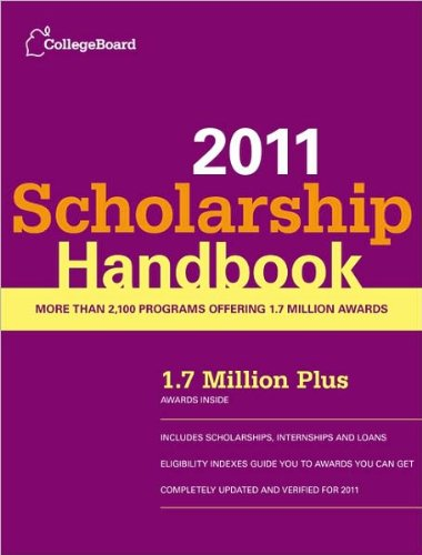 Scholarship Handbook 2011 (text only) 14th(fourteenth) edition by The College Board