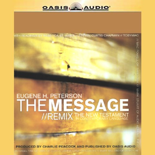 The Message/Remix: The New Testament in Contemporary Language Audiobook [Free Download by Trial] thumbnail