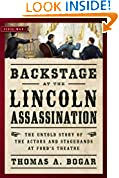 #8: Backstage at the Lincoln Assassination: The Untold Story of the Actors and Stagehands at Ford's Theatre
