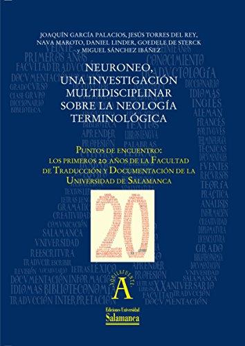 Neuroneo, una investigación multidisciplinar sobre la neología terminológica: EN