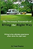 The Necessary Essentials of RVing the Right Way, Treat Preston, 1500199907