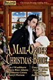 img - for A Mail-Order Christmas Bride book / textbook / text book