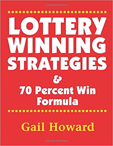 Lottery Winning Strategies: & 70 Percent Win Formula: Ms Gail Howard