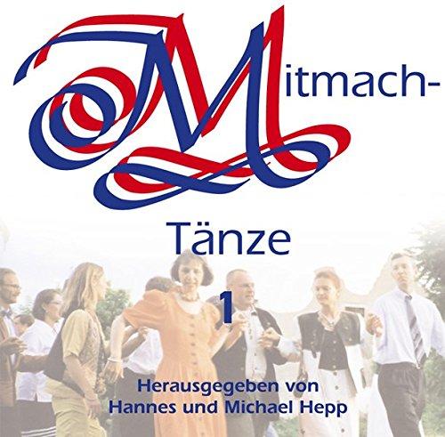 Mitmachtänze, je 1 CD-Audio, Tl.1