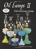 Oil Lamps II: Glass Kerosene Lamps