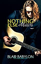 Nothing Else Matters: Rock Stars in Disguise: Xan, Book 4 (Billionaires in Disguise 15)