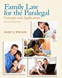 Family Law for the Paralegal: Concepts and Applications (2nd Edition)