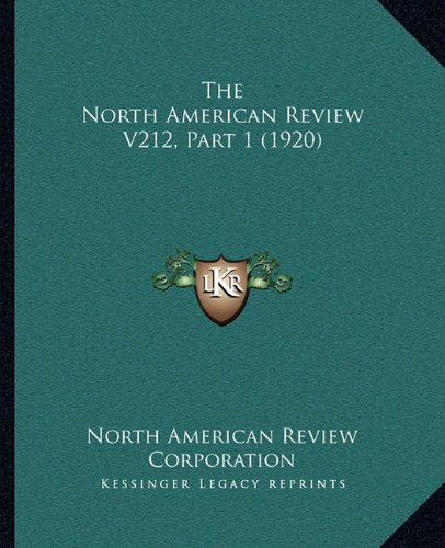 Download The North American Review V212, Part 1 (1920) ebook