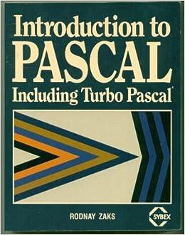 Introduction to PASCAL: Including Turbo PASCAL: Amazon.es: Rodnay Zaks: Libros en idiomas extranjeros