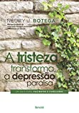 capa de A Tristeza Transforma. A Depressão Paralisa