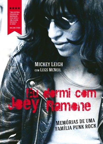 eu dormi com joey ramone memrias de uma famlia punk rock portuguese edition
