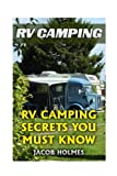 Search : RV Camping: RV Camping Secrets Ypu Must Know