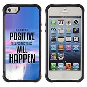Paccase / Suave TPU GEL Caso Carcasa de Protección Funda para - Positive Thinking Things Happen Quote - Apple Iphone 5 / 5S