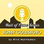 Bobby Goldsboro | Wink Martindale