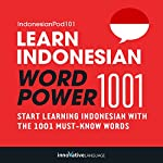 Learn Indonesian - Word Power 1001: Beginner Indonesian #2 | Innovative Language Learning