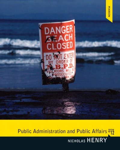 Public Administration and Public Affairs Plus MySearchLab with eText -- Access Card Package (12th Edition)