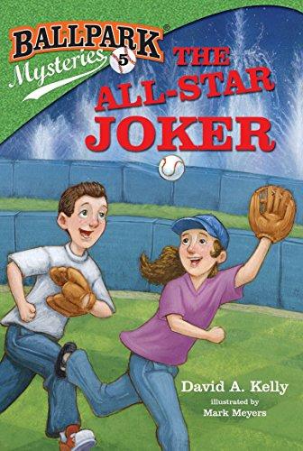 - Ballpark Mysteries #5: The All-Star Joker