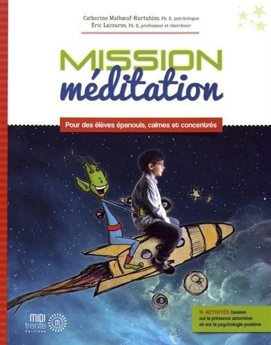 [B.e.s.t] Mission méditation : Pour des élèves épanouis, calmes et concentrés Z.I.P