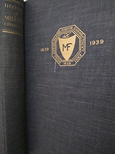 Books : History of Milford Connecticut