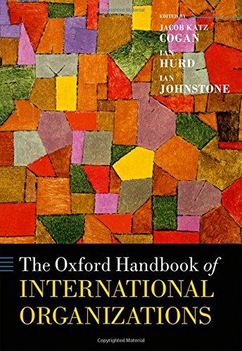 R.e.a.d The Oxford Handbook of International Organizations (Oxford Handbooks)<br />TXT