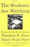 The Students Are Watching, Nancy Faust Sizer, 0807031216